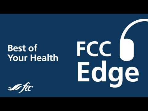 FCC Edge: Best of Your Health