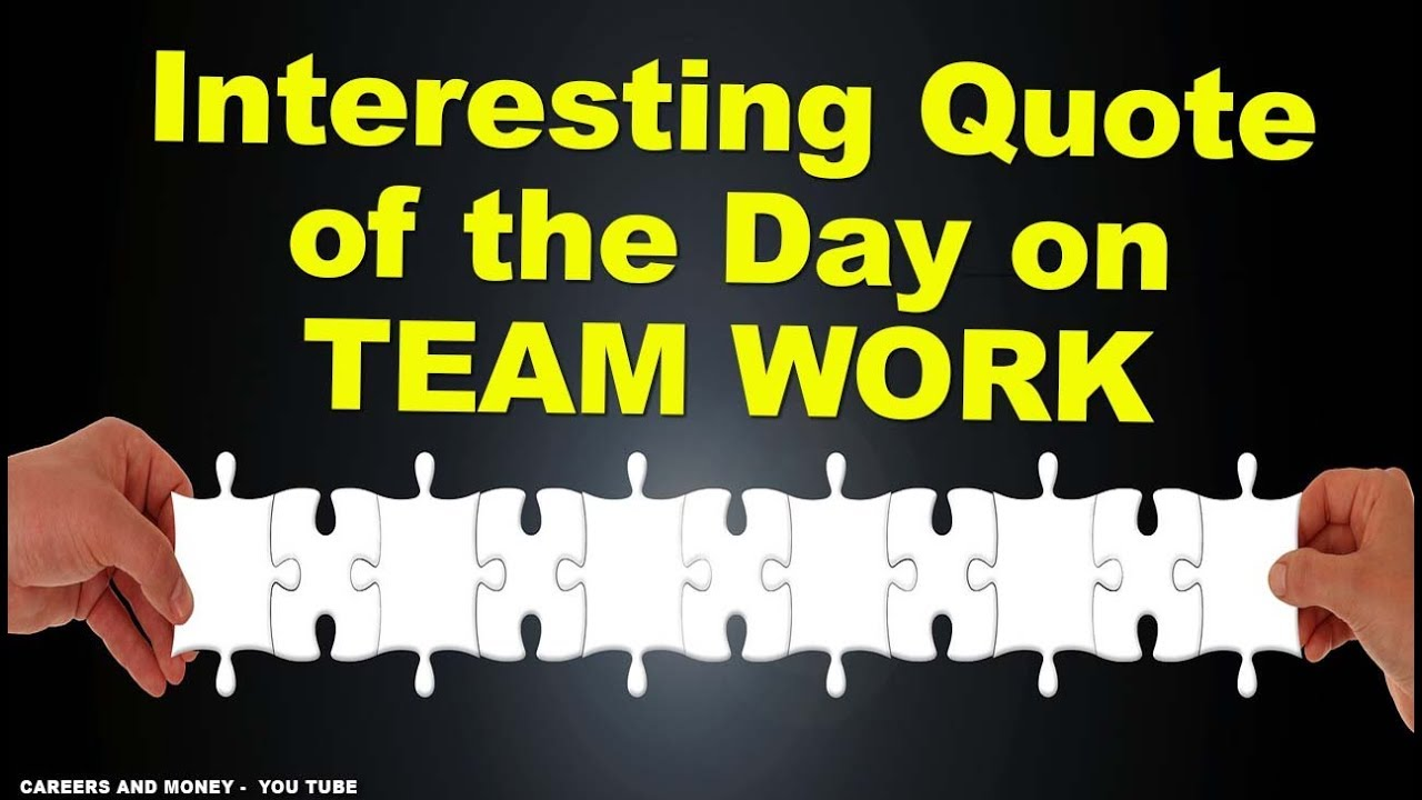 Interesting Quote of the Day on TEAM WORK