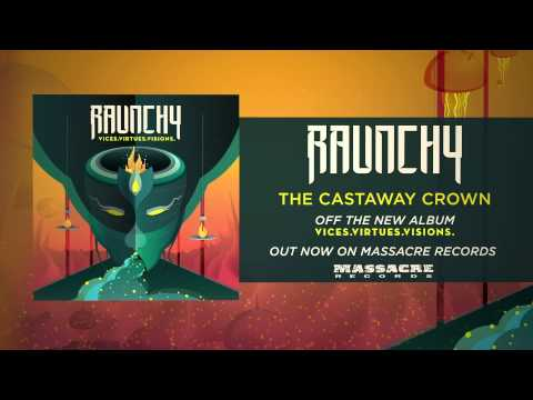 RAUNCHY - The Castaway Crown mp3
