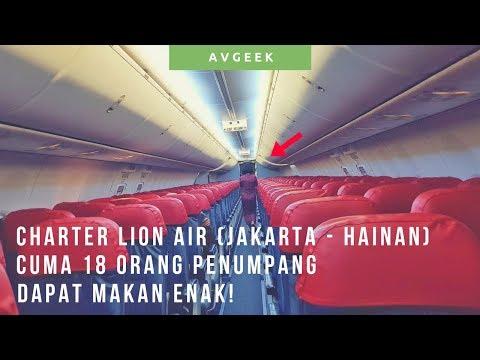 Carter Pesawat Terbang Ke China!? Lion Air Boeing 737-900 ER Jakarta To Hainan Flight Report