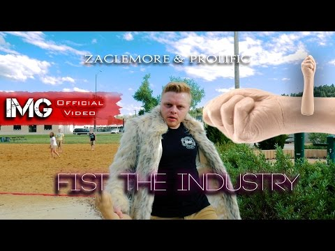 Zaclemore & Prolific The Rapper - Fist The Industry (Official Music Video)