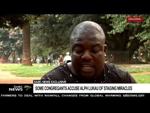 SABC News Exclusive | Some congregants accuse Alph Lukau of staging miracles