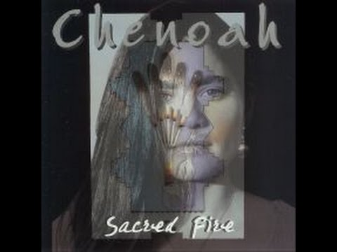 Chenoah - Sacred Fire: A Collection of Sacred Night Lodge Prayer Songs  (FULL ALBUM)