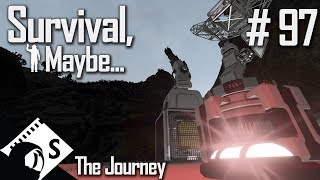 Survival, Maybe... #97 The Journey (A Space Engineers Survival Series)