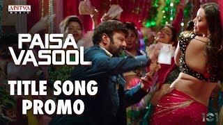 Paisa Vasool Title Song Promo || Paisa Vasool Songs || Balakrishna || Puri Jagannadh || Shriya Saran