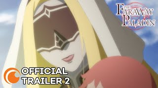 The Faraway Paladin | OFFICIAL TRAILER 2