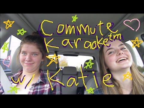 COMMUTE KARAOKE w/ KATIE