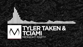 [Trap] - Tyler Taken & Tciami - Midnight Party [Free Download]
