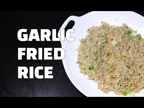 How to Make Garlic Fried Rice - Garlic Fried Rice Youtube - Vegan Fried Rice