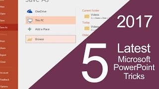 Latest top 5 microsoft powerpoint tricks you should know to make easy powerpoint presentation, 2017