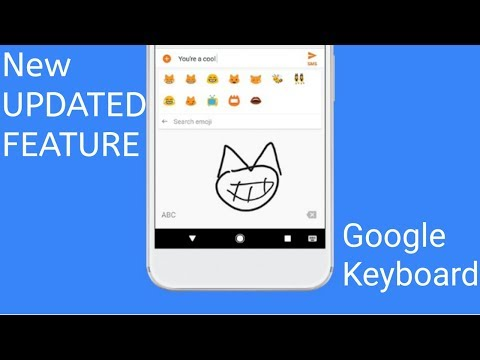 Gboard Google keyboard new updated feature  june 2017
