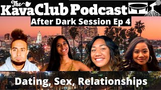After Dark Session Ep 4: Deal breakers on a first date, meeting parents, dating with low self esteem