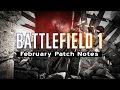 ► Battlefield 1 CTE Patch Notes (Weapon Balance, Ribbons, and More)