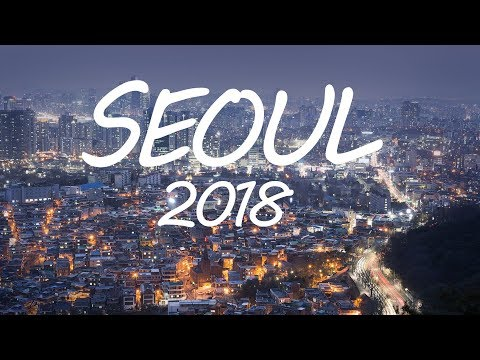 SOUTH KOREA - SEOUL TRAVEL GUIDE 2017