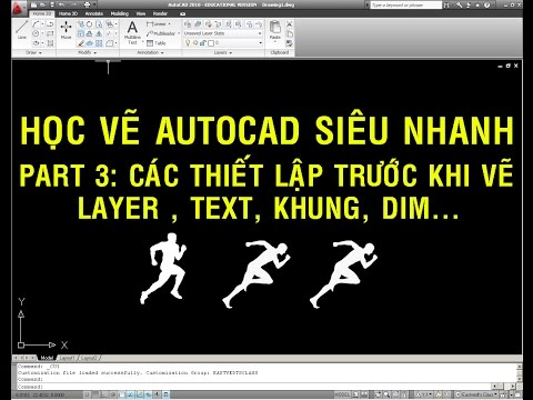 ✔ Học Vẽ Autocad Siêu Nhanh - Part 3 - Thiết lập bản vẽ, layer, khung tỷ lệ - PhuongTk | NESA iCAD