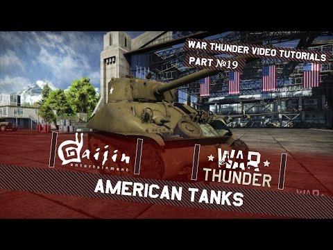 American Tanks - War Thunder Video Tutorials