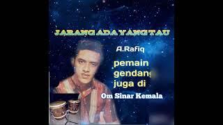 Lagu Jadul A Rafiq Kisah yang Sedih om Sinar Kemala