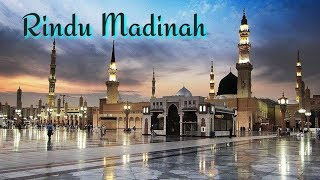 Download Mp3 Rindu Madinah Lirik