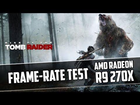 Rise of the Tomb Raider R9 270X - Ultra - High - Medium - Low