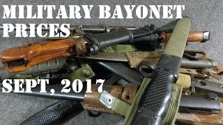 Military Bayonet Price Guide as of September, 2017.