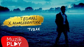 Teoman - Tuzak (Armageddon Turk Mix) (Official Lyric Video)