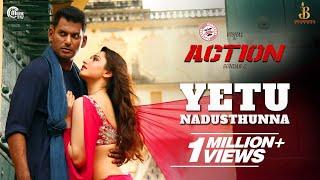 Action Telugu  Yetu Nadusthunna Video Song  Vishal Tamannaah  Hiphop Tamizha  SundarC