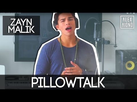 PILLOWTALK by Zayn Malik  Cover by Alex Aiono