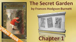 The Secret Garden by Frances Hodgson Burnett - Chapter 01 - There is No One Left