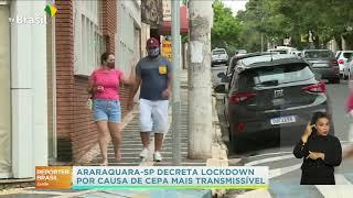 Araraquara Sp Decreta Lockdown Apos Caso De Nova Cepa Youtube