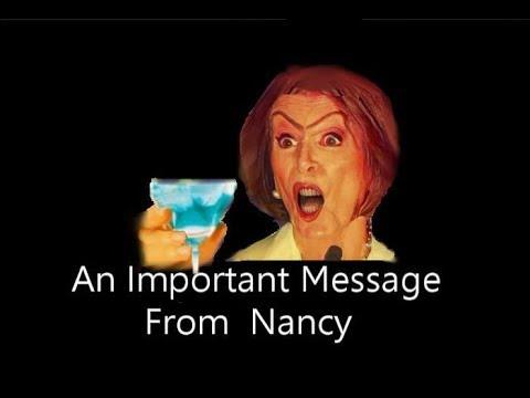 Nancy Pelosi Has A Message Political Comedy