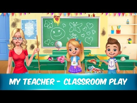 My Teacher - Classroom Play | Best Games For Kids For Fun | Android iOS gameplay HD