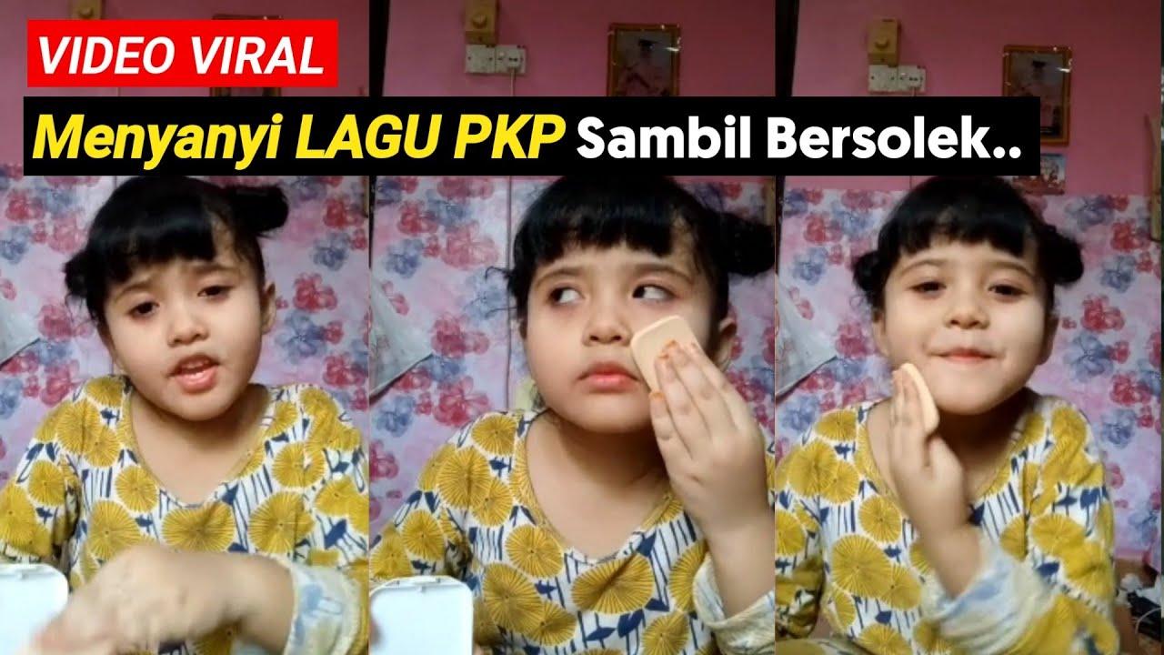 Download Viral Adik Medina Comel Menyanyi Lagu PKP Tambah Lagi Sambil Makeup Tarik Perhatian Netizen