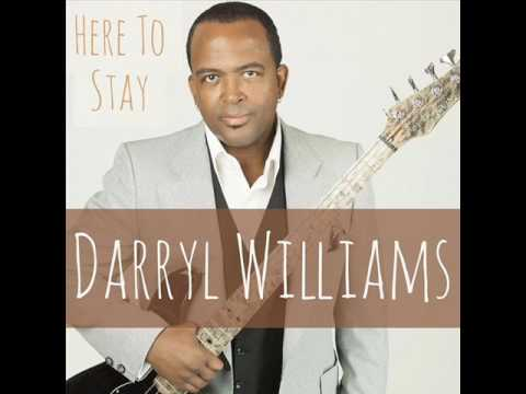 Darryl Williams ft Euge Groove  - Here To Stay