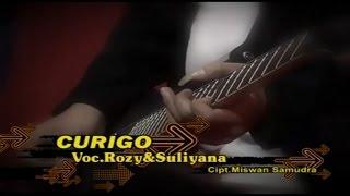 Rozy Abdillah feat Suliyana Curigo Official Music Video Title: Curigo Artist: Rozy Abdillah feat Suliyana Album: Rozy Musik Duet Romantis (http://goo.gl/jFtPN5) ...