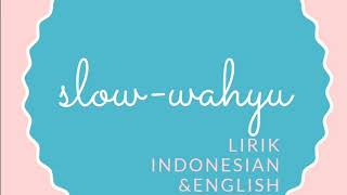 wahyu - selow (lirik indonesian & english)