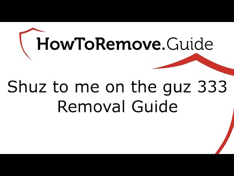 Shuz To Me On The Guz 333 Virus Removal