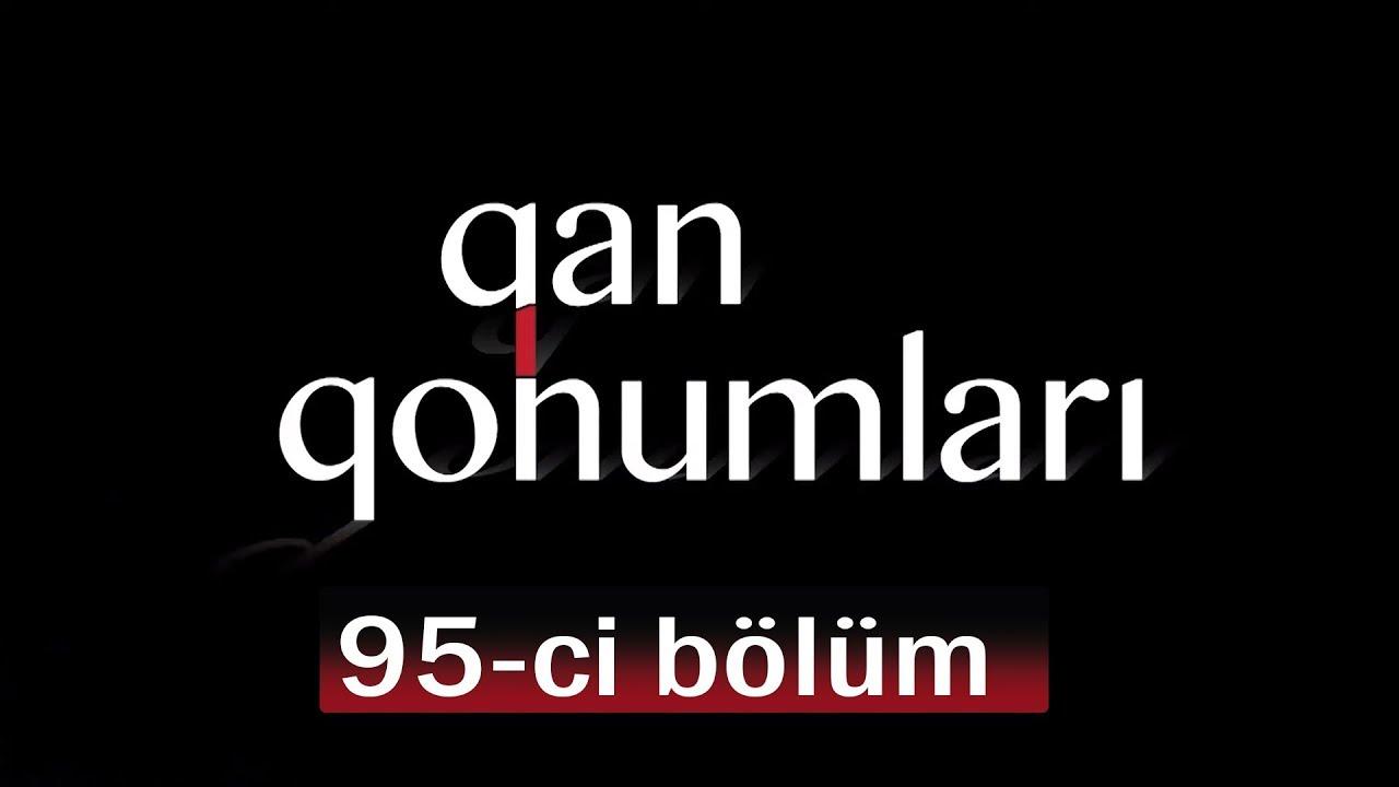Qan Qohumları (95-ci bölüm)