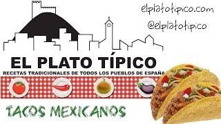 Tacos Mexicanos Receta fácil - Los auténticos - El Plato Típico