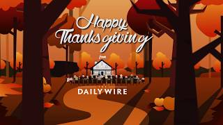 Happy Thanksgiving from The Daily Wire!