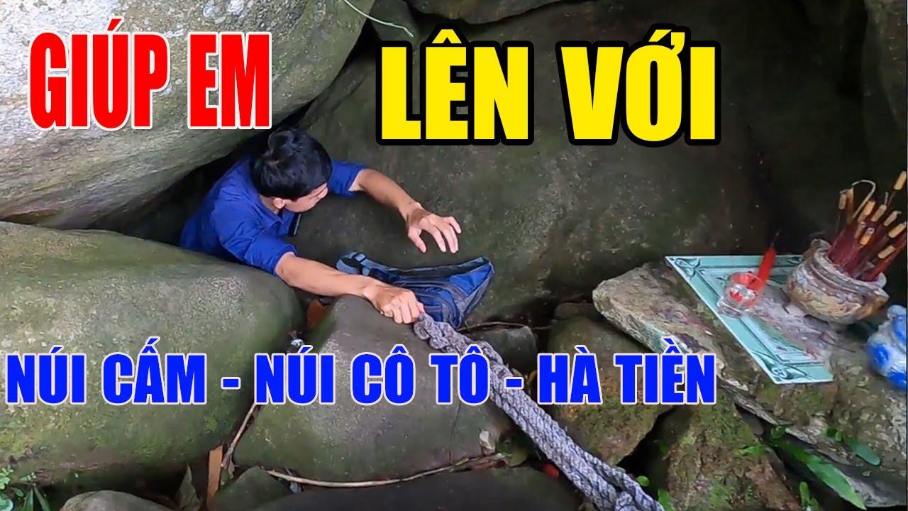 Hang Động Ăn Thông Núi Cấm - Núi Cô Tô - Hà Tiên - Thất Sơn Huyền Bí