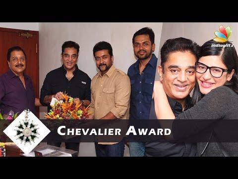 Kamal Haasan chosen for France's prestigious Chevalier Award | Surya, Karthi Greets Kamal