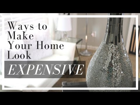Interior Design: WAYS TO MAKE YOUR HOME LOOK EXPENSIVE ON A BUDGET | EASY HOME DECOR TIPS