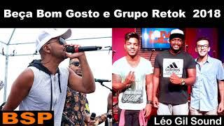 Baixar BEÇA BOM GOSTO E GRUPO RETOK - RODA DE SAMBA MAIO 2018 BSP
