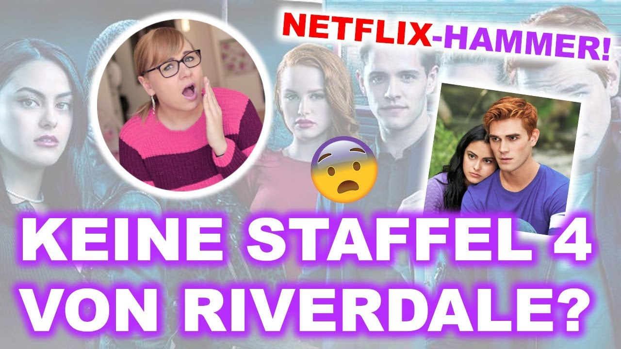 Riverdale Staffel 4: Doch Keine Riverdale Staffel 4 Auf Netflix? + Neue Serien