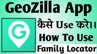 GeoZilla Kaise Use Kare ।। How To Use GeoZilla App in Hindi । GeoZilla App screenshot 3