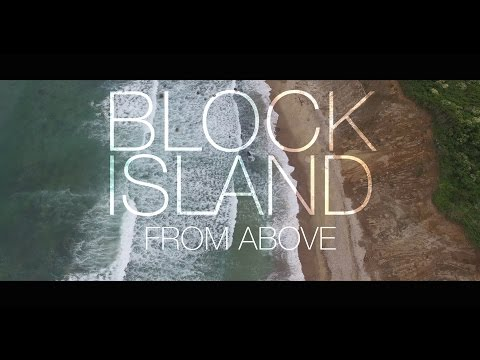 Block Island From Above - 4K