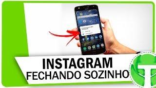 Instagram FECHANDO SOZINHO ou apresentando falhas? APRENDA A RESOLVER!