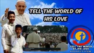 Pope Francis sings 'Tell the World of His Love' with filipino children