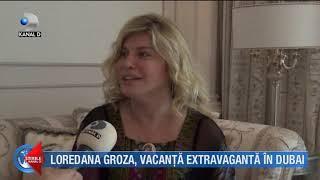 Loredana Groza, aventuri la Dubai alaturi de fiica ei, Elena ( Stirile Kanal D)
