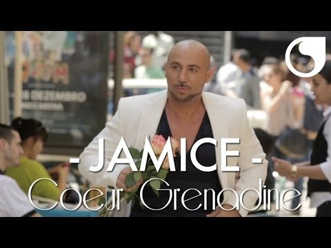Jamice - Coeur Grenadine OFFICIAL VIDEO HD